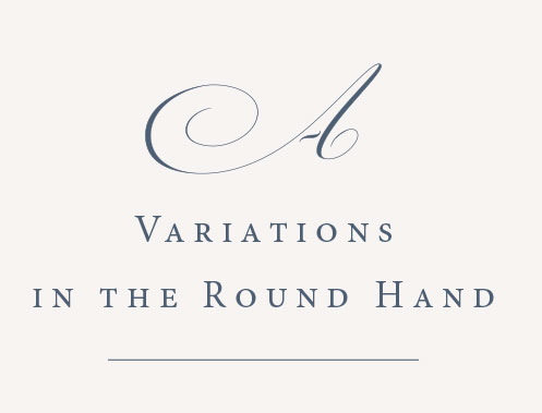 """Get inspired by this growing collection of historical letterform variations and flourishes that will help you build your own """"letterform library"""". The collection of Round Hand A and B's gathered from multiple Writing Masters' publications (1780-1900) are now available.  The other letters will soon follow."""